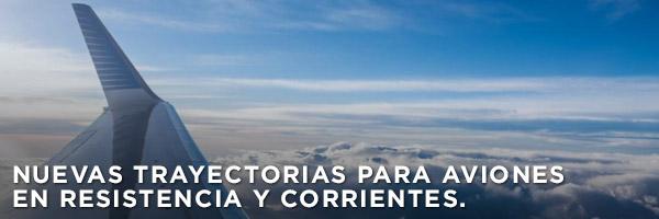 Nuevas trayectorias para aviones en Resistencia y Corrientes.